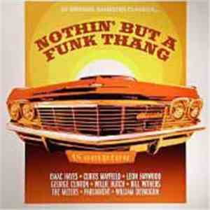Various - Nothin' But A Funk Thang album