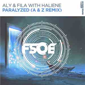 Aly & Fila With Haliene - Paralyzed (A & Z Remix) album