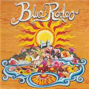 Blue Rodeo - Palace Of Gold album