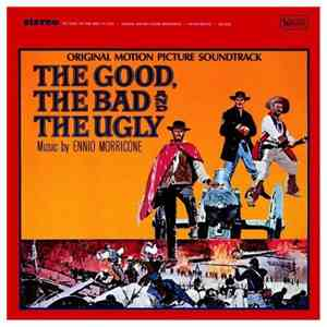 Ennio Morricone - The Good, The Bad And The Ugly (Original Motion Picture Soundtrack) album