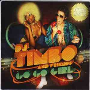 DJ Timbo And Friends - Go Go Girl album