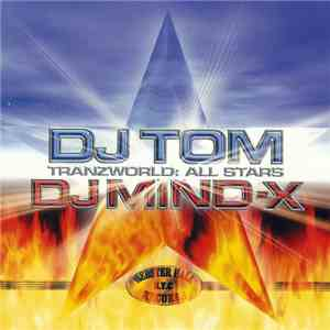 DJ Tom / DJ Mind-X - Tranzworld: All Stars album