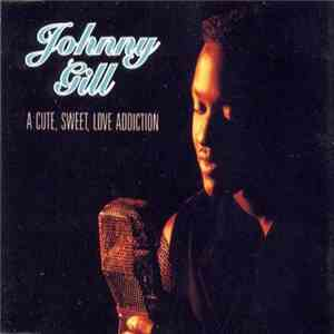 Johnny Gill - A Cute, Sweet, Love Addiction album