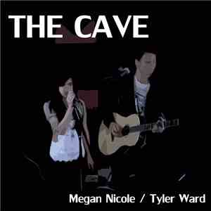Megan Nicole / Tyler Ward - The Cave album