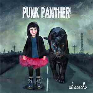 Punk Panther - Al Acecho album