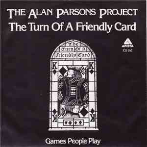 The Alan Parsons Project - The Turn Of A Friendly Card album