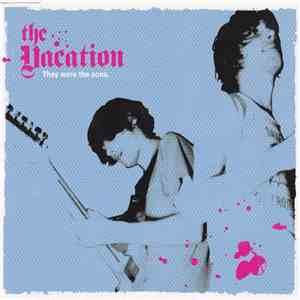 The Vacation - They Were The Sons album