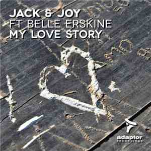 Jack & Joy Feat Belle Erskine - My Love Story album
