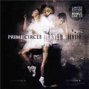 Prime Circle - Jekyll & Hyde, Limited Edition Fan Version Bonus Live CD album