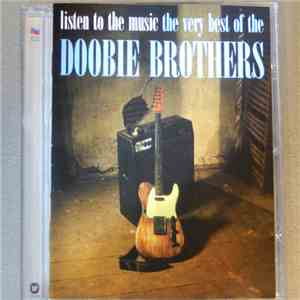 The Doobie Brothers - Listen To The Music · The Very Best Of The Doobie Brothers album