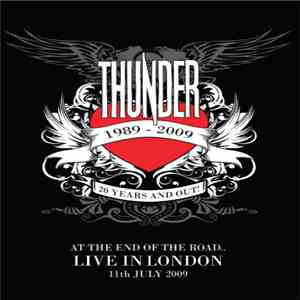 Thunder  - At The End Of The Road..Live In London 11th July 2009 album