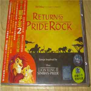 Various - Return To Pride Rock: Songs Inspired By Disney's The Lion King II - Simba's Pride album