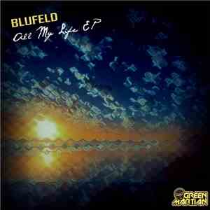 Blufeld - All My Life EP album