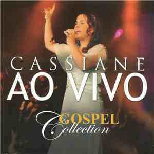 Cassiane - Gospel Collection (Ao Vivo) album