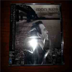 Jimmy Webb - Just Across The River album