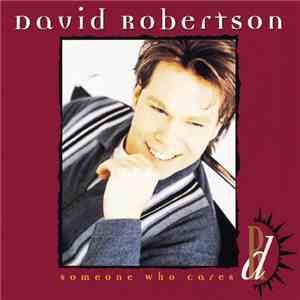 David Robertson  - Someone Who Cares album