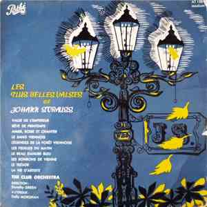 The Club Orchestra, Dorothy Green , Dolly Morghan - Les Plus Belles Valses De Johann Strauss album