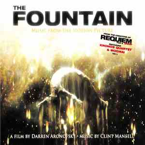 Clint Mansell Featuring Kronos Quartet & Mogwai - The Fountain (Music From The Motion Picture) album