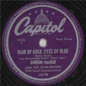 Gordon MacRae And The Starlighters - Hair Of Gold, Eyes Of Blue / Rambling Rose album