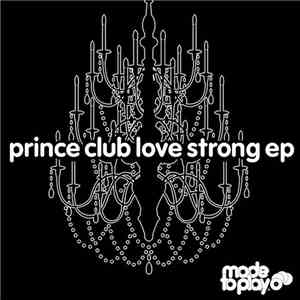 Prince Club - Love Strong EP album