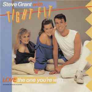 Steve Grant  with Tight Fit - Love The One You're With album
