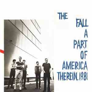 The Fall - A Part Of America Therein, 1981 album
