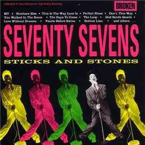 The Seventy Sevens - Sticks And Stones album