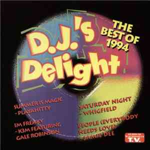 Various - D.J.'s Delight - The Best Of 1994 album