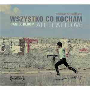 Daniel Bloom - Wszystko Co Kocham / All That I Love album