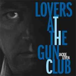 Jackie Leven - Lovers At The Gun Club album