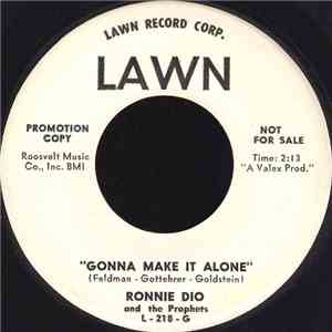Ronnie Dio & The Prophets - Gonna Make It Alone album