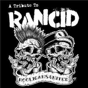 Various - Hooligans United: A Tribute To Rancid album