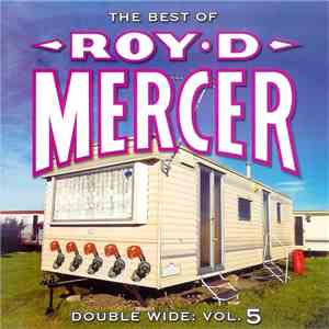 Roy D. Mercer - Double Wide: Vol. 5 album