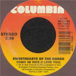 Sweethearts Of The Rodeo - Como Se Dice (I Love You) / I Don't Want You To Know album