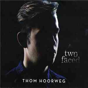 Thom Hoorweg - Two Faced album