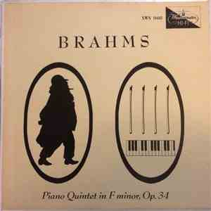 Johannes Brahms - Piano Quintet In F Minor, Op. 34 album