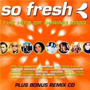 Various - So Fresh: The Hits Of Spring 2000 album