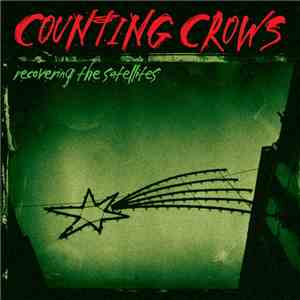 Counting Crows - Recovering The Satellites album
