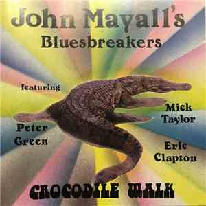 John Mayall's Bluesbreakers - Crocodile Walk album