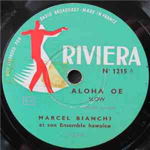 Marcel Bianchi Et Son Ensemble Hawaïen - Aloha Oe / On The Beach Of Waikiki album