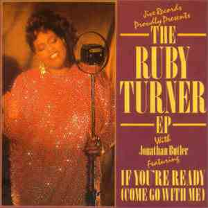 Ruby Turner Featuring Jonathan Butler - If You're Ready (Come Go With Me) album