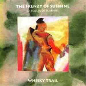 Whisky Trail - The Frenzy Of Suibhne album
