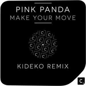 Pink Panda - Make Your Move (Kideko Remix) album