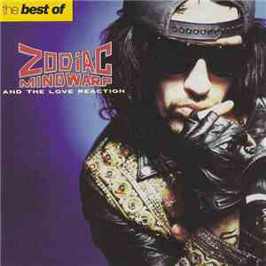 Zodiac Mindwarp And The Love Reaction - The Best Of Zodiac Mindwarp And The Love Reaction album