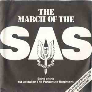 Band Of The 1st Battalion The Parachute Regiment - The March Of The SAS album
