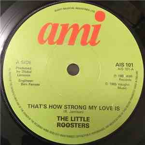 The Little Roosters - That's How Strong My Love Is album