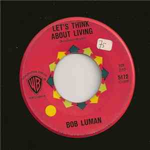 Bob Luman - Let's Think About Living / You've Got Everything album