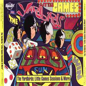 The Yardbirds - Little Games Sessions & More album