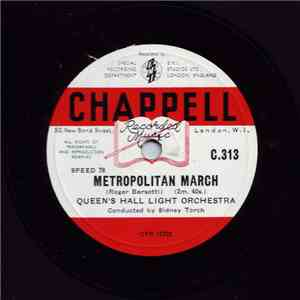 The Queen's Hall Light Orchestra Directed By Sidney Torch - Metropolitan March / Going Places album