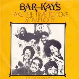 Bar-Kays - Take Time To Love Somebody album
